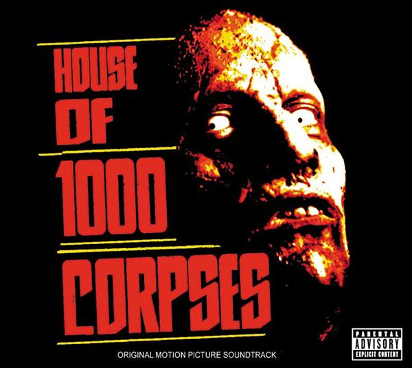 Various Artists/Rob Zombie - House Of 1000 Corpses - Explicit Version - MP3 Download