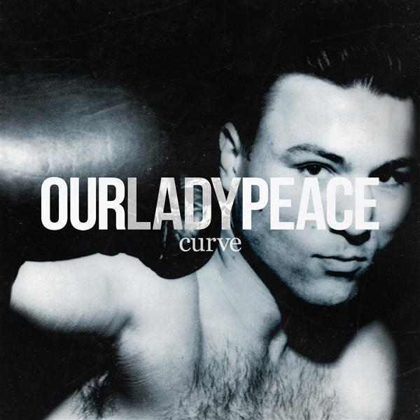 Our Lady Peace - Curve - MP3 Download