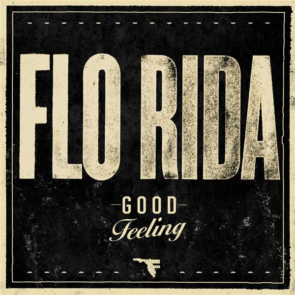Flo Rida - Good Feeling - MP3 Download
