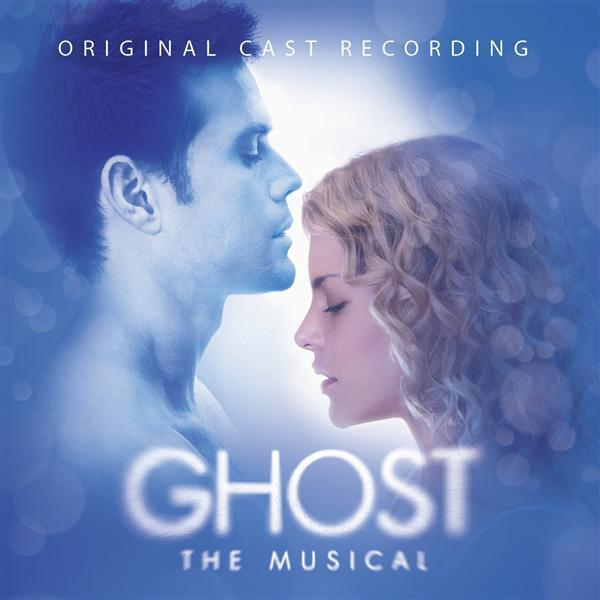 Ghost The Musical Original Cast Recording - MP3 Download