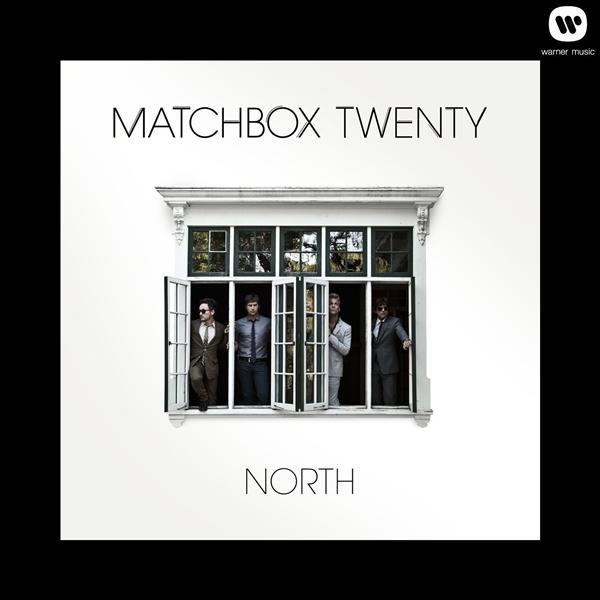 Matchbox Twenty - North - MP3 Download