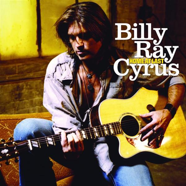 Billy Ray Cyrus - Home At Last - MP3 Download