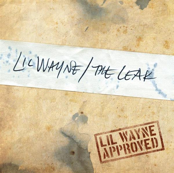 Lil Wayne - The Leak - MP3 Download