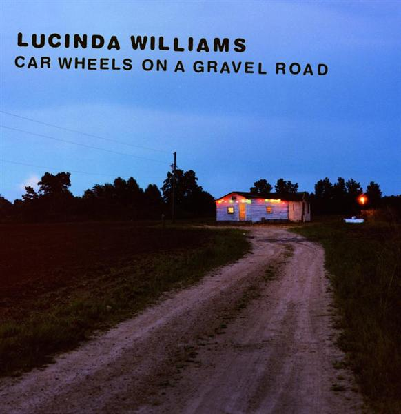 Lucinda Williams - Car Wheels On A Gravel Road - MP3 Download