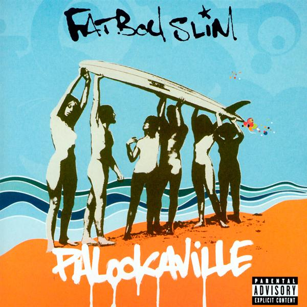 Fatboy Slim - Palookaville - MP3 Download