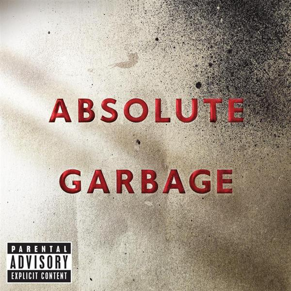 Garbage - Absolute Garbage - MP3 Download