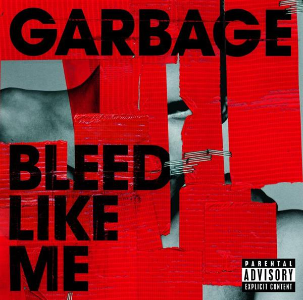 Garbage - Bleed Like Me - MP3 Download