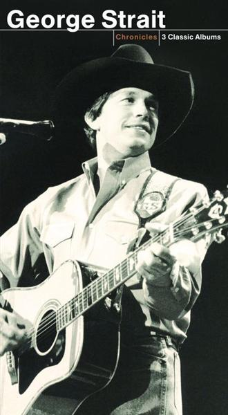 George Strait - Chronicles - MP3 Download