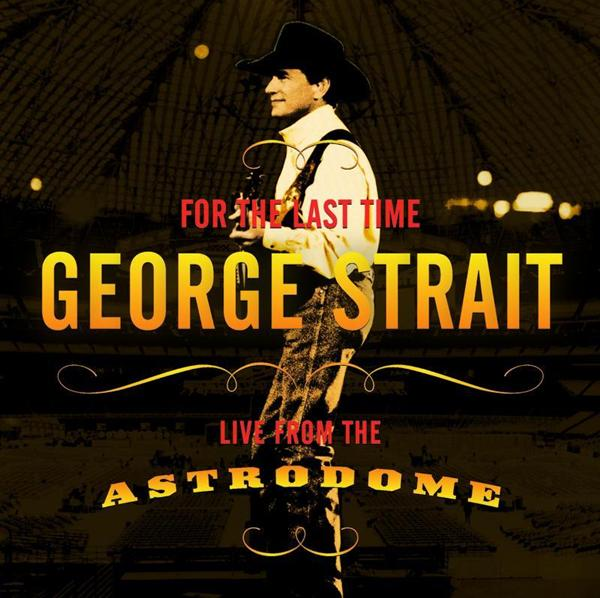 George Strait - For The Last Time - MP3 Download