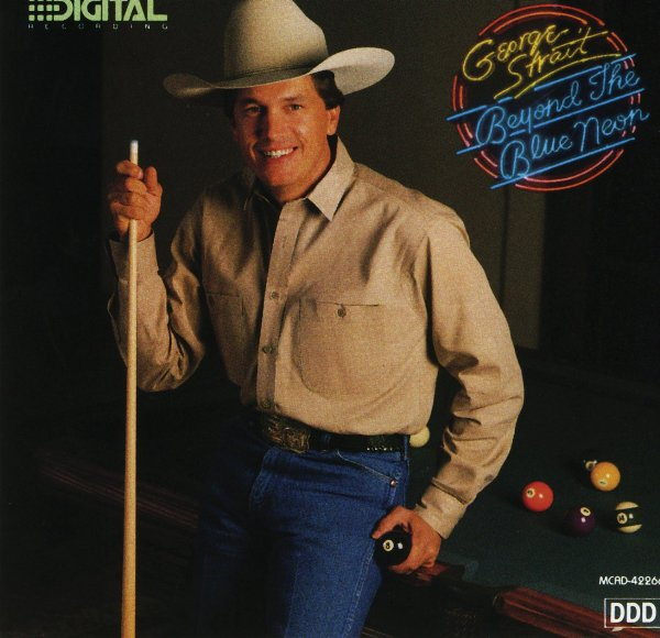 George Strait - Beyond The Blue Neon - MP3 Download