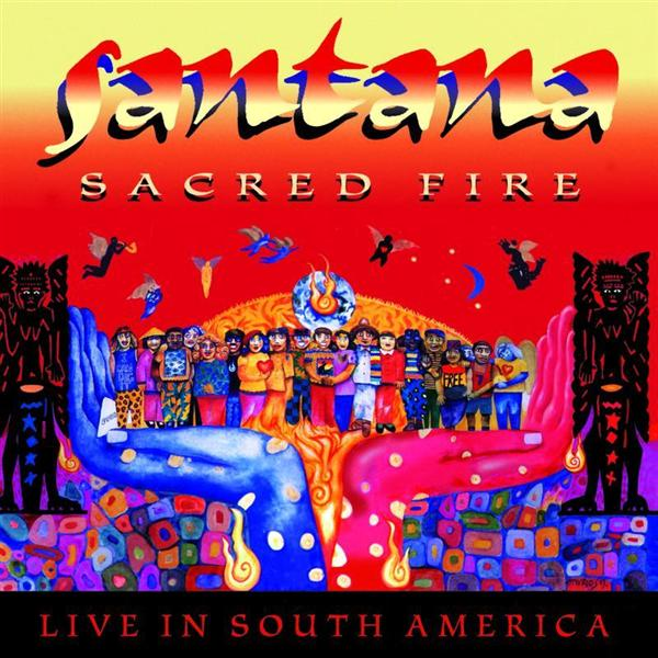 Santana - Sacred Fire: Santana Live In South America - MP3 Download