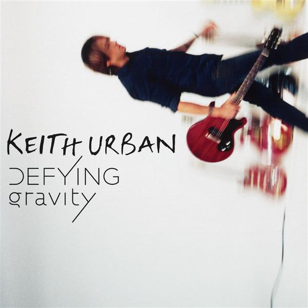 Keith Urban - Defying Gravity - MP3 Download