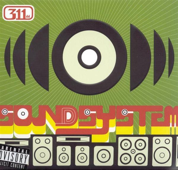 311 - Soundsystem - MP3 Download