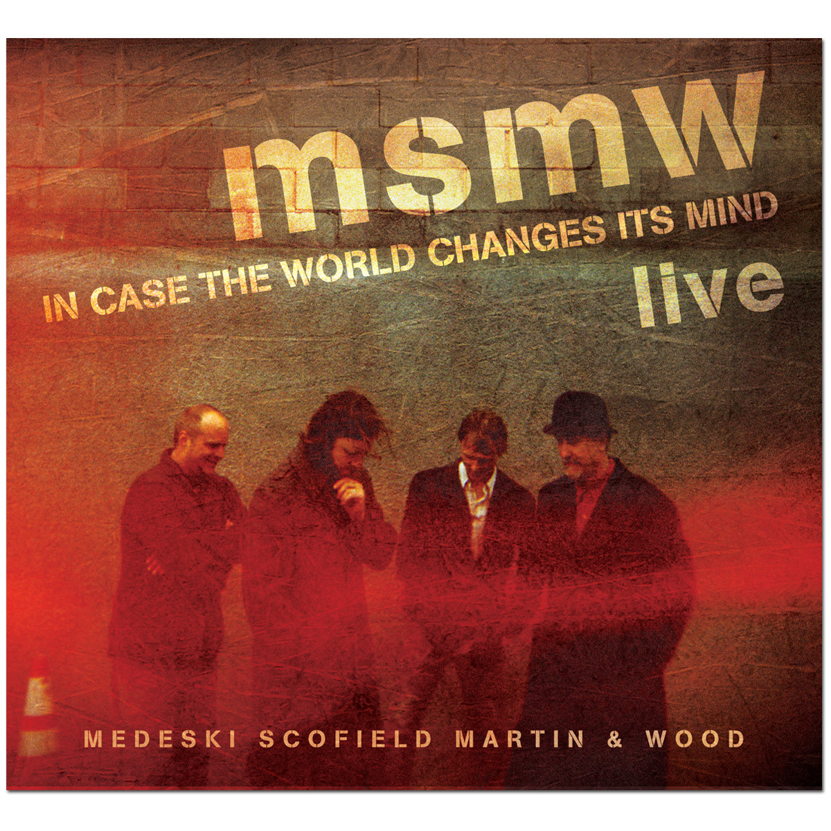 MSMW Live: In Case the World Changes Its Mind CD