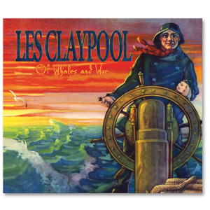 Les Claypool - Of Whales and Woe CD