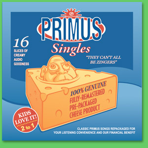 "Primus ""They Can't All be Zingers"" CD"