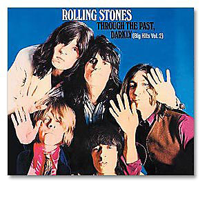 Rolling Stones - Through the Past, Darkly (Big Hits Vol 2)(US) CD