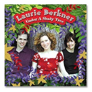 Laurie Berkner Band - Under A Shady Tree Digital Download