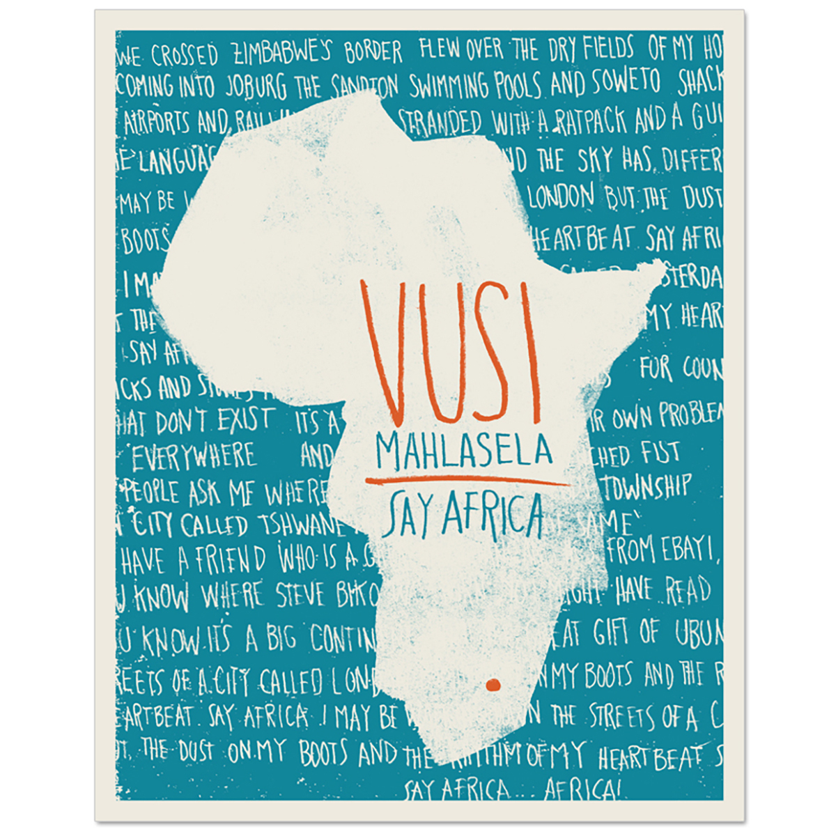Limited Edition SAY AFRICA Silk Screened Poster