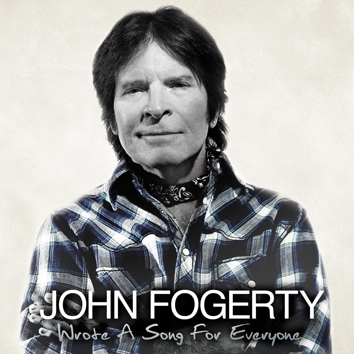 John Fogerty - Wrote A Song For Everyone CD