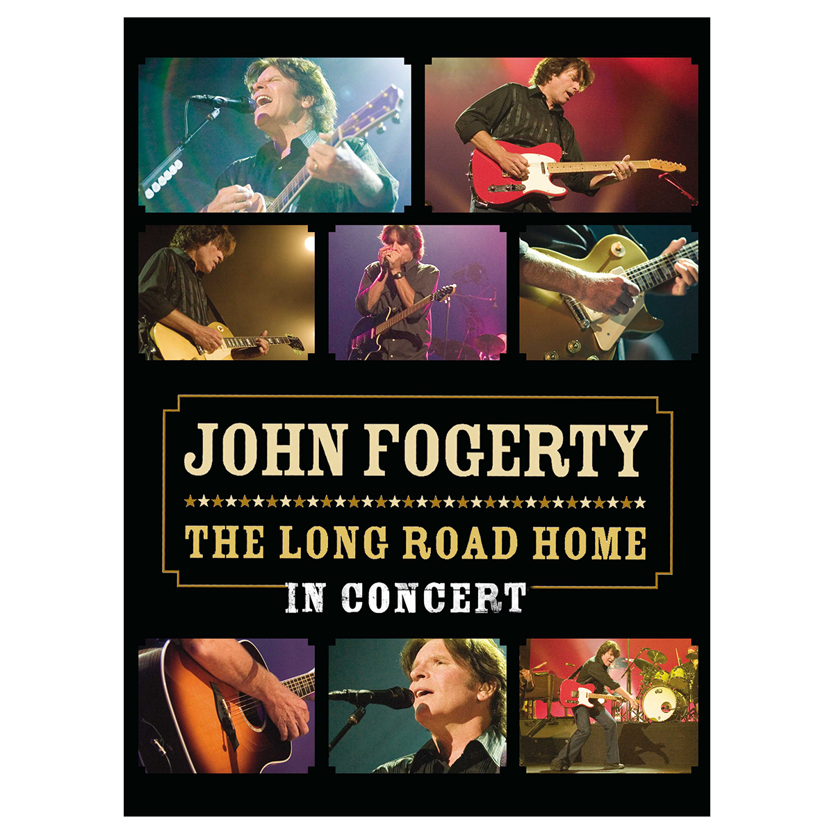 John Fogerty - The Long Road Home - The Concert DVD