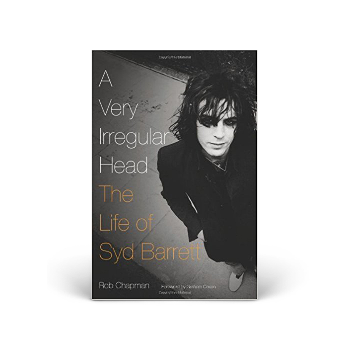 A Very Irregular Head: The Life of Syd Barrett (Book)