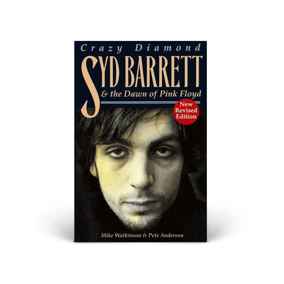 Syd Barrett Crazy Diamond: Syd Barrett & The Dawn Of Pink Floyd Book