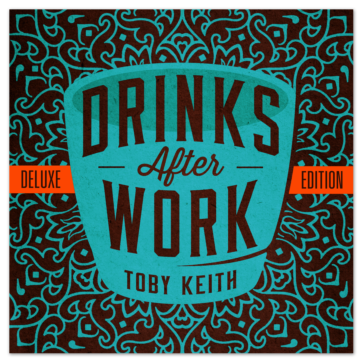 Toby Keith: Drinks After Work Deluxe CD
