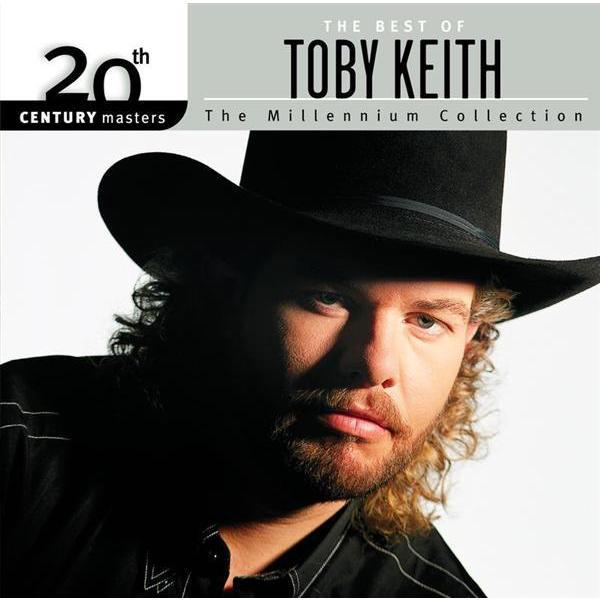 Toby Keith - 20th Century Masters : The Millennium Collection : Best Of Toby Keith - MP3 Download