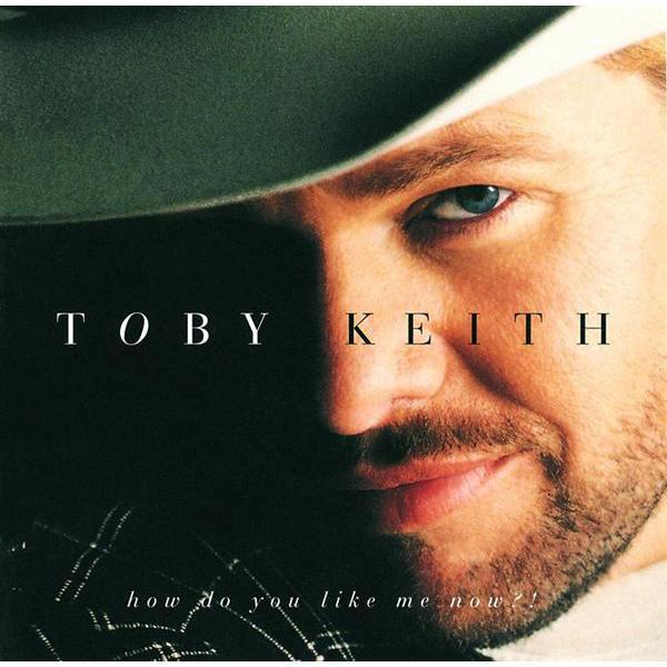 Toby Keith - How Do You Like Me Now?! - MP3 Download