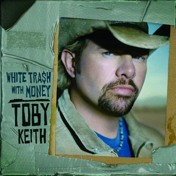 Toby Keith - White Trash With Money - MP3 Download
