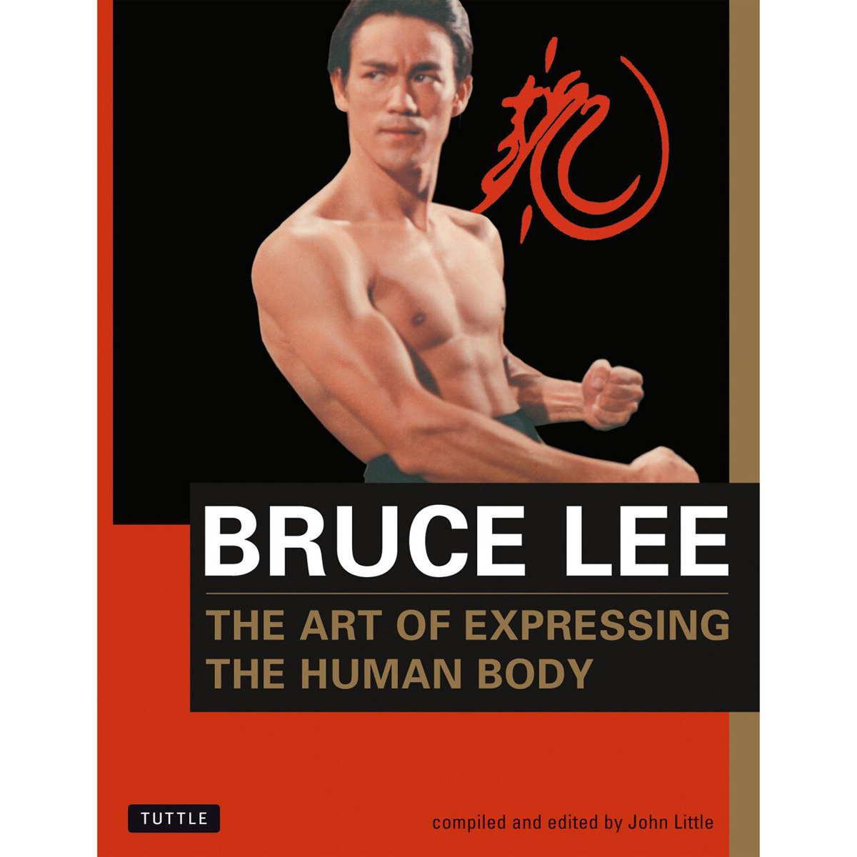 Bruce Lee The Art of Expressing The Human Body Book