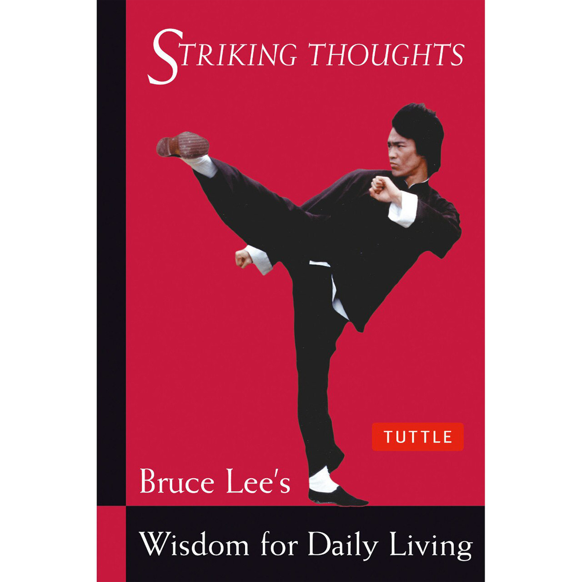 Bruce Lee Striking Thoughts Book