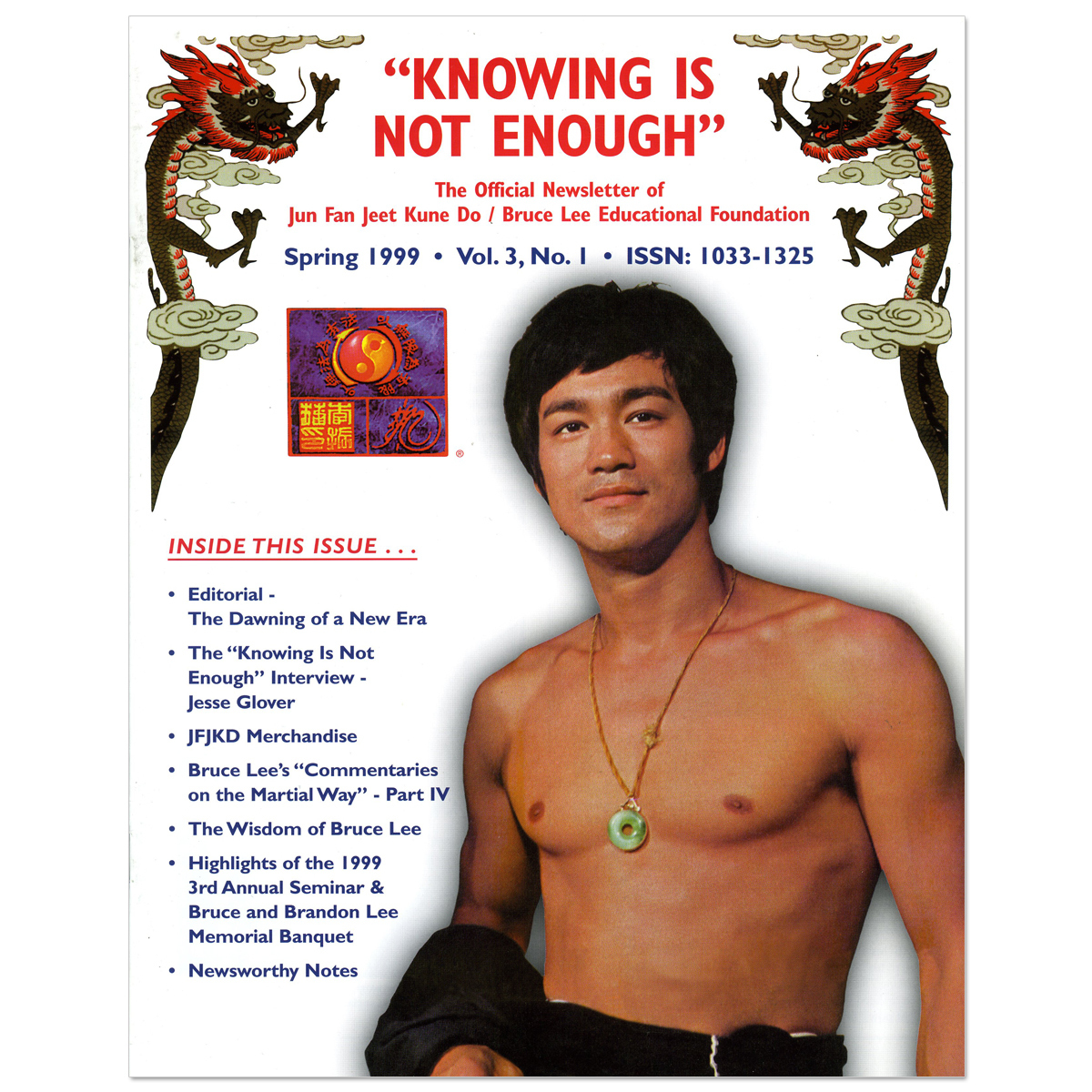 Bruce Lee - Knowing Is Not Enough Newsletter Spring 1999