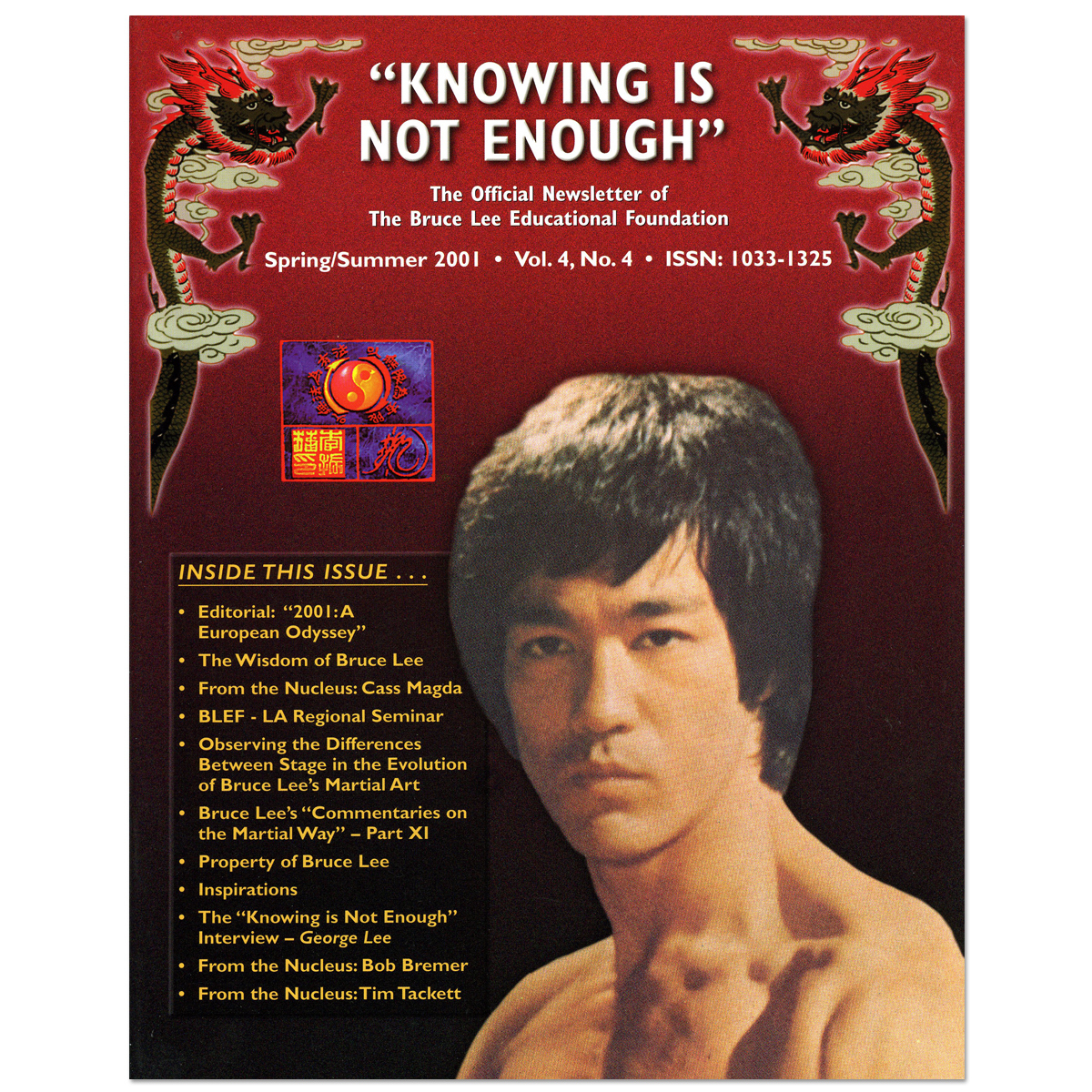 Bruce Lee - Knowing Is Not Enough Newsletter Spring/Summer 2001
