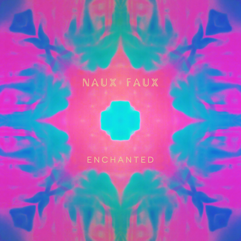 Naux Faux - Enchanted Digital Download