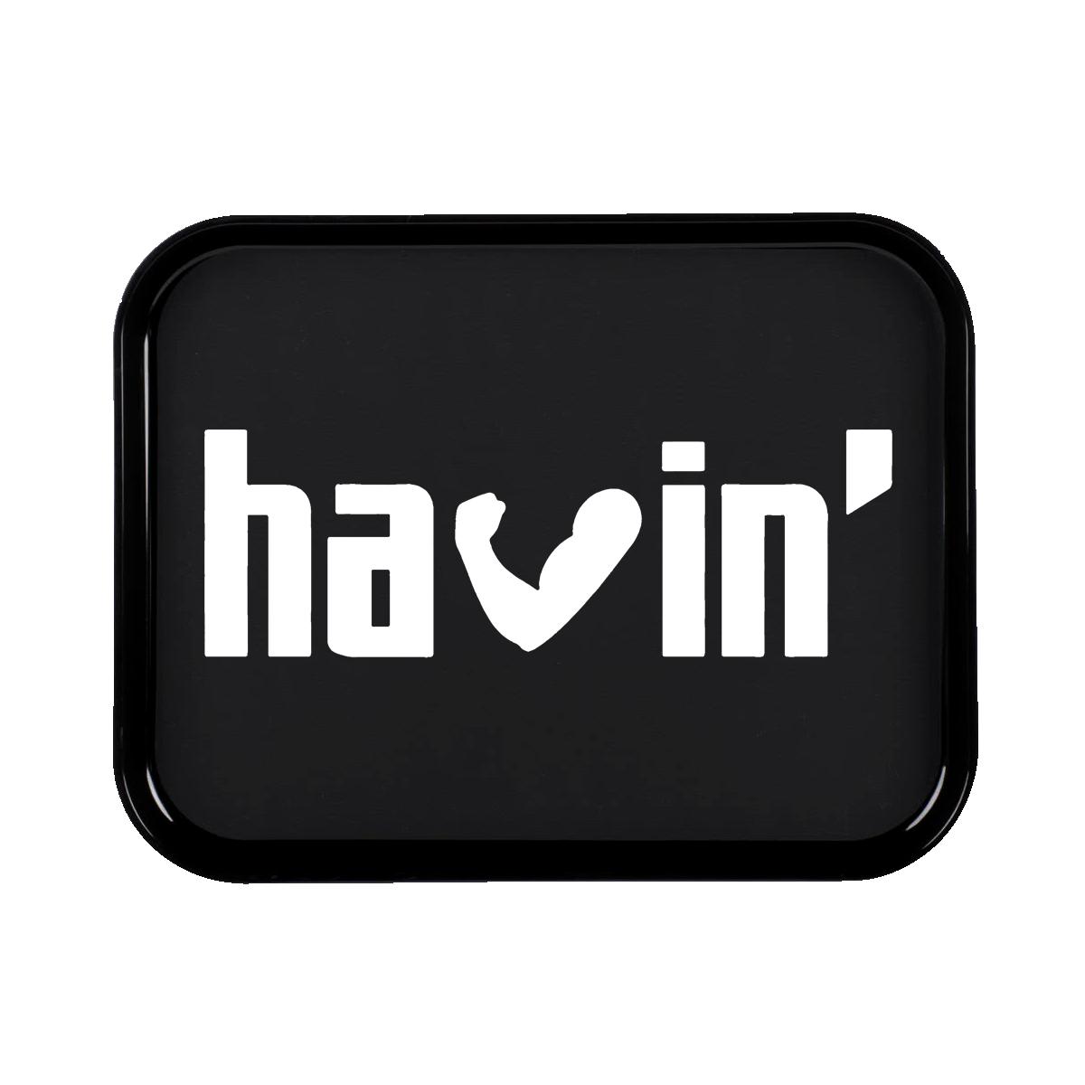 Havin' Tray