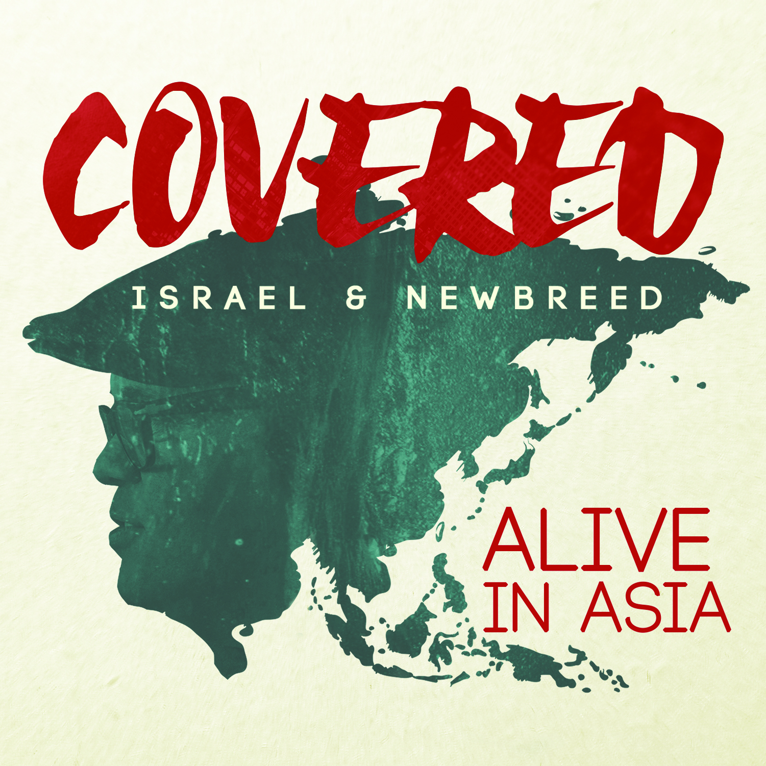 Israel & New Breed: Covered: Alive In Asia CD
