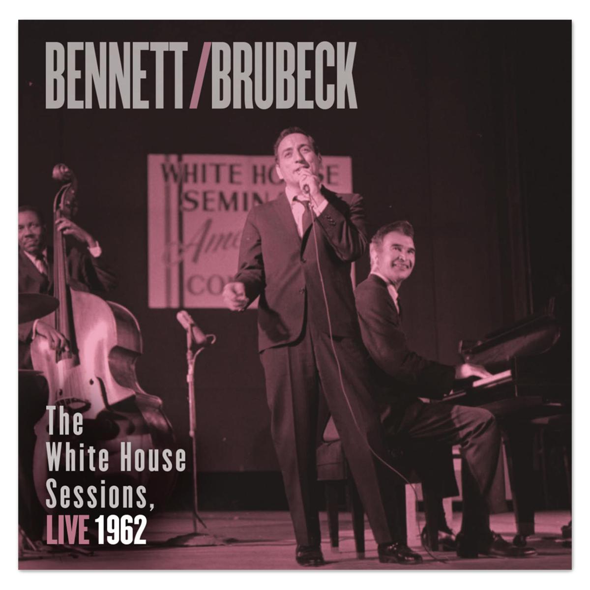 Bennett & Brubeck: The White House Sessions, Live 1962 CD