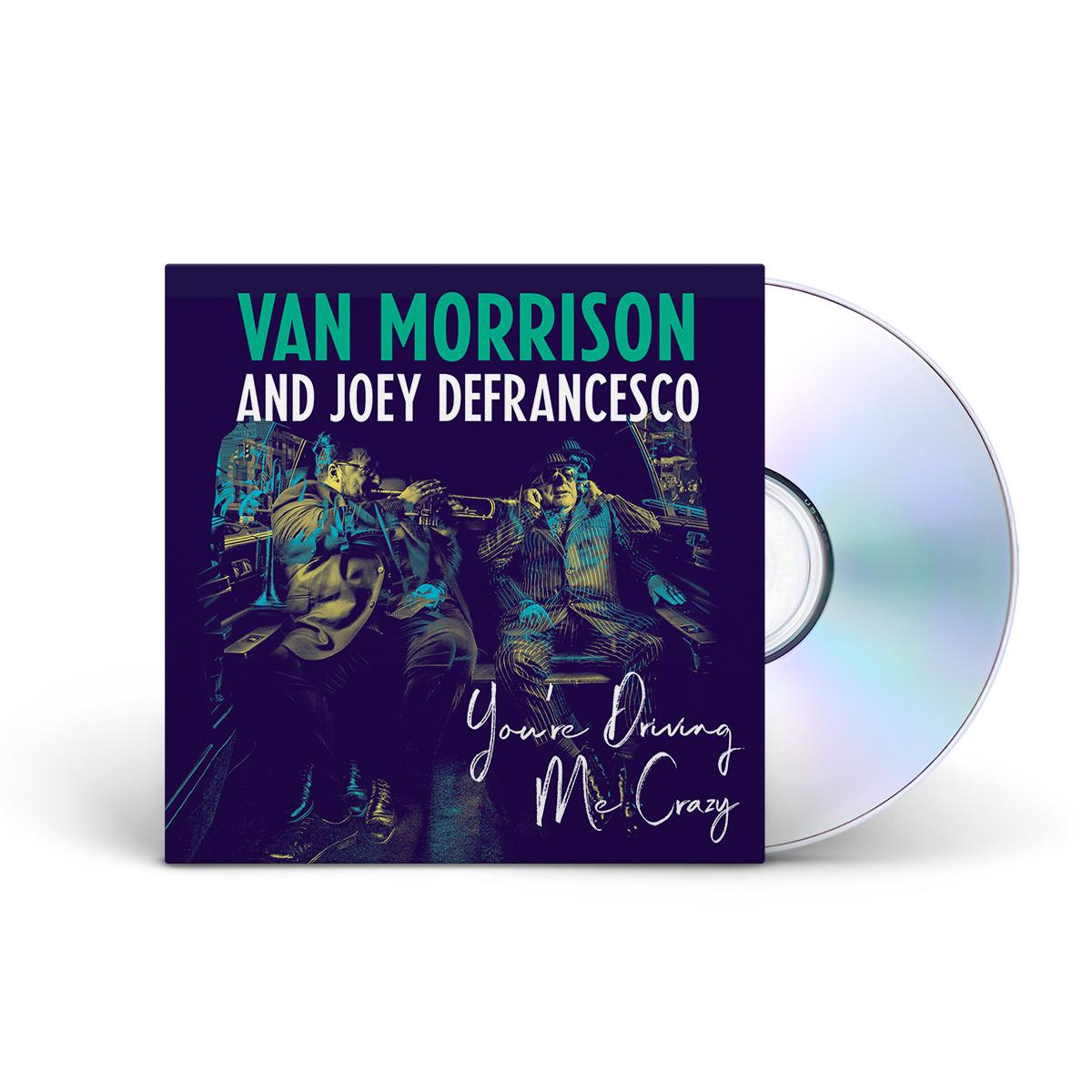 Van Morrison You're Driving Me Crazy CD