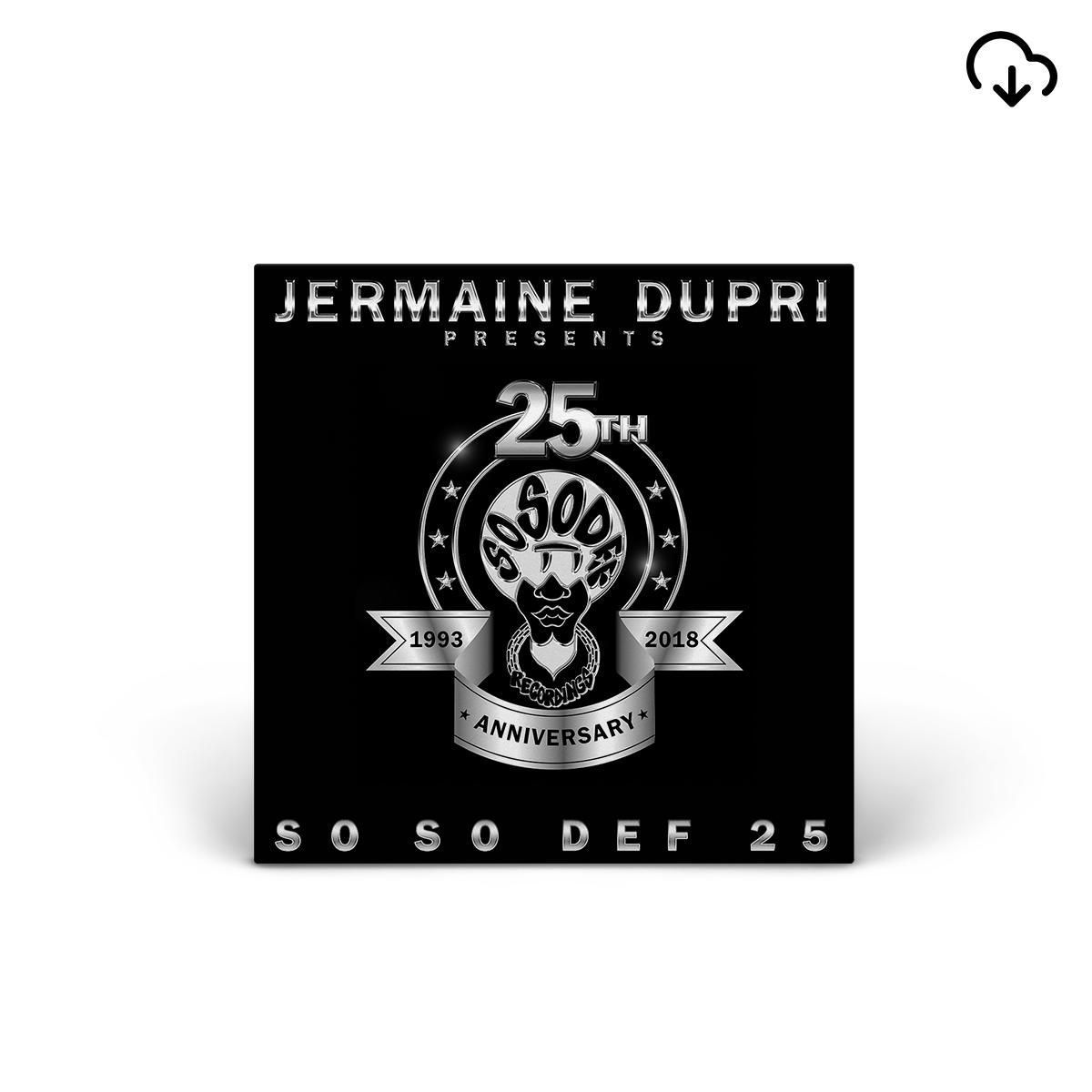 Jermaine Dupri Presents... So So Def 25 Digital Compilation