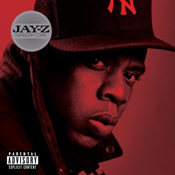Jay-Z - Kingdom Come (Explicit) - MP3 Download