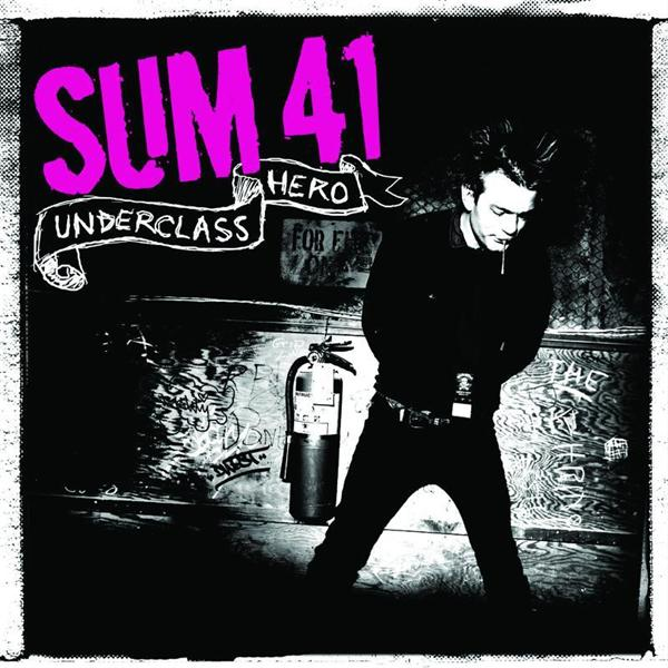 Sum 41 - Underclass Hero - MP3 Download