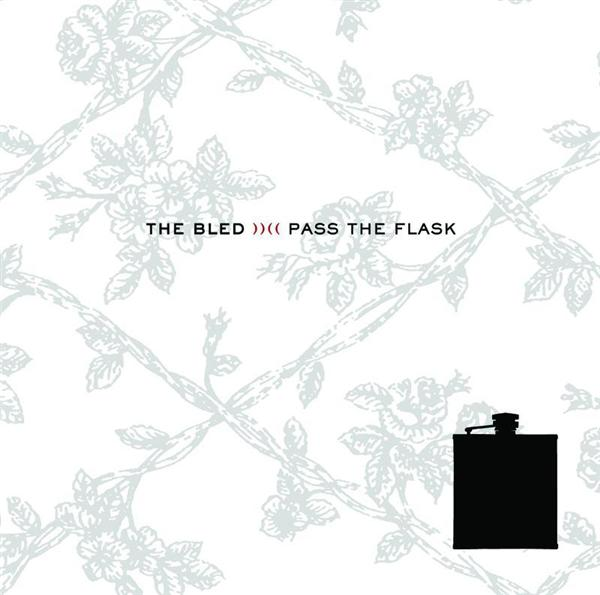 The Bled - Pass The Flask - MP3 Download