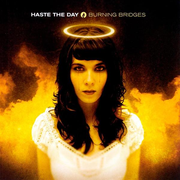 Haste The Day - Burning Bridges - MP3 Download