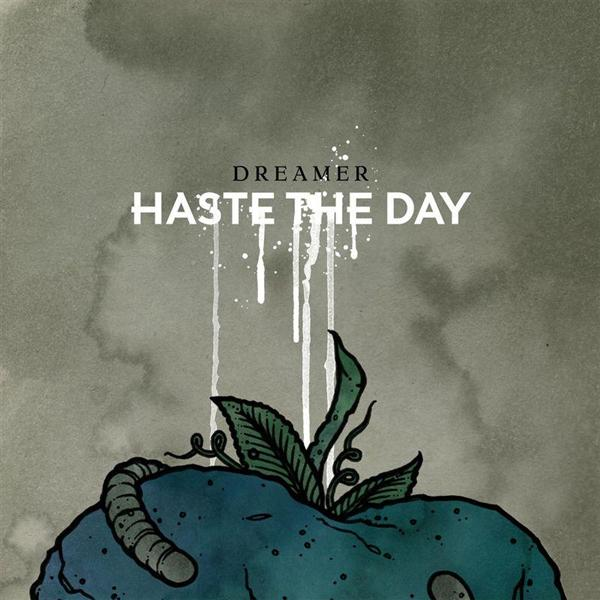 Haste The Day - Dreamer - MP3 Download