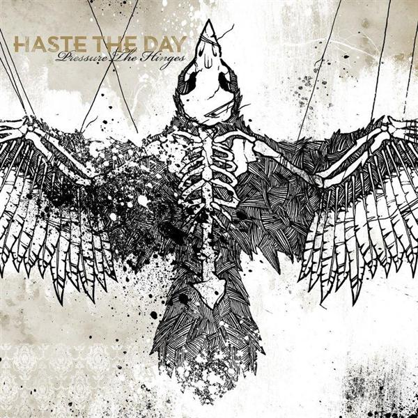 Haste The Day - Pressure The Hinges - MP3 Download