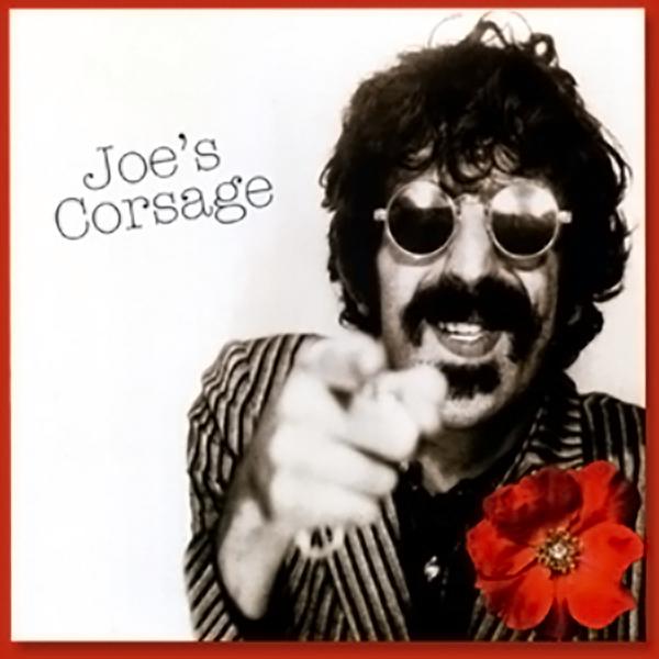 Joe's Corsage - Frank Zappa