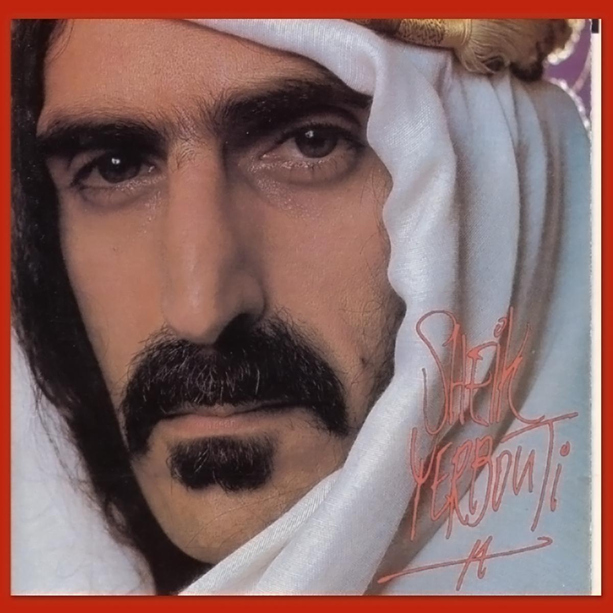Frank Zappa - Sheik Yerbouti (1979)