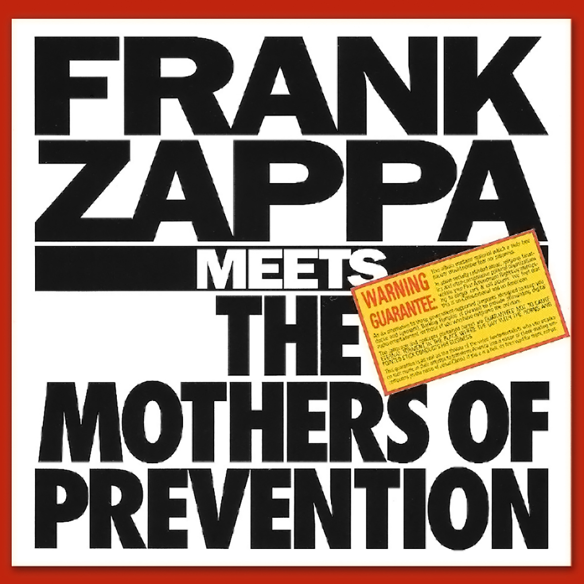 Frank Zappa Meets The Mothers Of Prevention (1985)